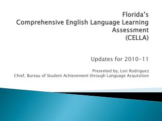 Florida s Comprehensive English Language Learning Assessment  CELLA