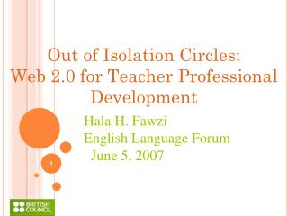 Out of Isolation Circles: Web 2.0 for Teacher Professional Development