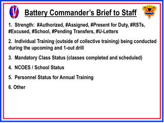 Battery Commander's Brief to Staff