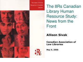 The 8Rs Canadian Library Human Resource Study: News from the Front