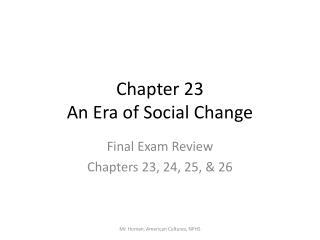Chapter 23 An Era of Social Change