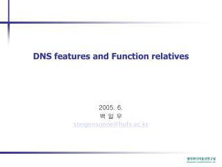 DNS features and Function relatives