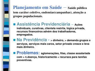 Abrangência:  Reforma  Administrativa, Reforma Geral do Estado e Reforma Educacional..