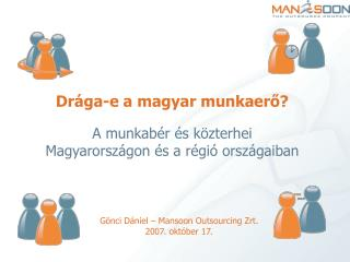 Gönci Dániel – Mansoon Outsourcing Zrt. 2007. október 17.