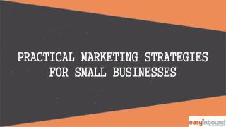 Practical Marketing Strategies for Small Businesses