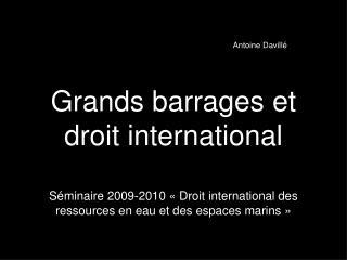 Grands barrages et droit international