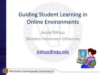 Guiding Student Learning in  Online Environments