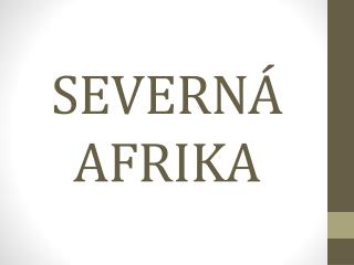 SEVERN� AFRIKA
