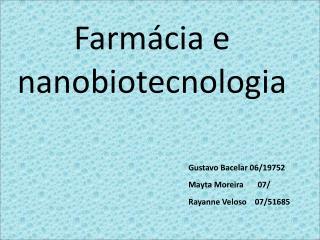 Farmácia e nanobiotecnologia