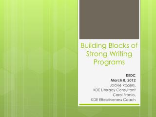 Building Blocks of Strong Writing Programs