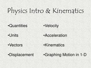 Physics Intro  Kinematics