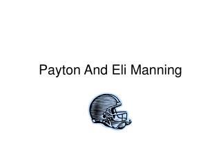 Payton And Eli Manning