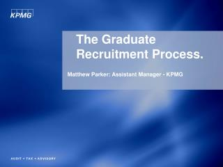 The Graduate Recruitment Process.
