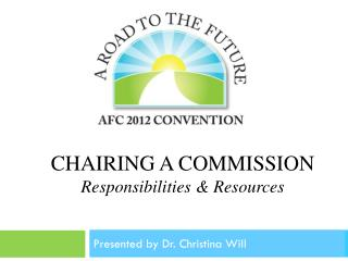 Chairing a Commission Responsibilities & Resources
