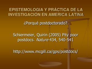 EPISTEMOLOGIA Y PRÁCTICA DE LA INVESTIGACIÓN EN AMERICA LATINA