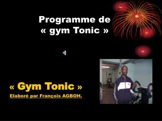 Programme de «gym Tonic»