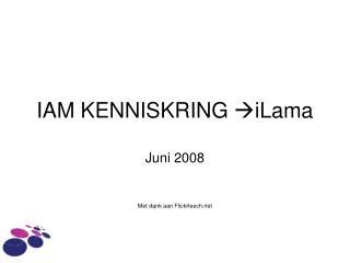 IAM KENNISKRING  iLama