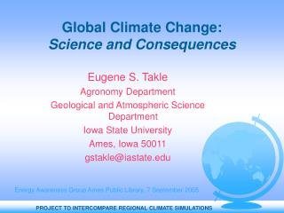 Global Climate Change: Science and Consequences