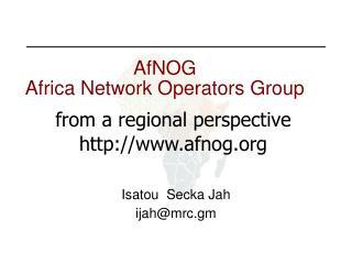 AfNOG Africa Network Operators Group