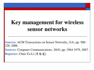 Key management for wireless sensor networks