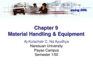 Chapter 9 Material Handling & Equipment