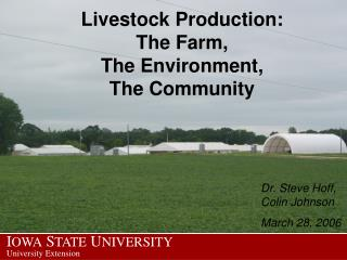 Livestock Production: The Farm, The Environment, The Community