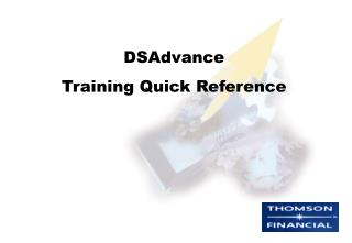 DSAdvance Training Quick Reference