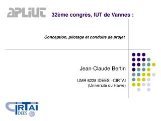 32ème congrès, IUT de Vannes :
