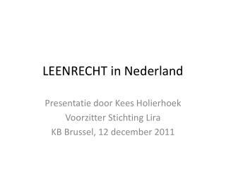LEENRECHT in Nederland