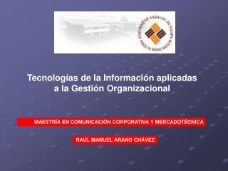 Tecnologías de la Información aplicadas a la Gestión Organizacional