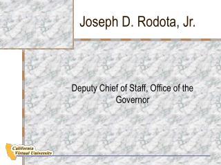 Joseph D. Rodota, Jr.