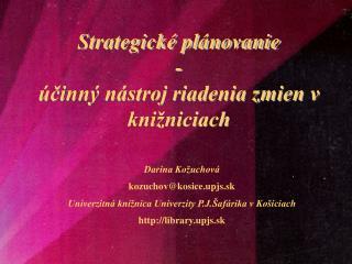 Strategické plánovanie - účinný nástroj riadenia zmien v knižniciach