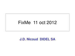 FixMe  11 oct 2012