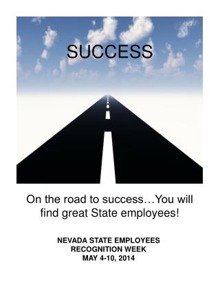 On the road to success…You will find great State employees!