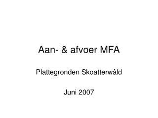 Aan- & afvoer MFA