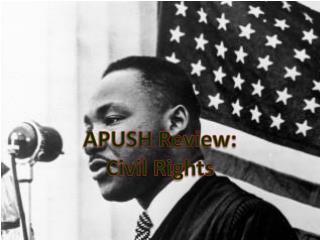 APUSH Review: Civil Rights