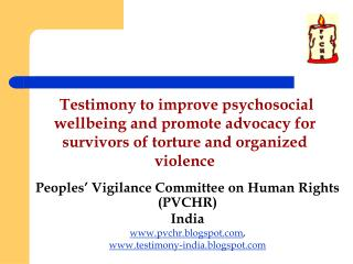 Peoples' Vigilance Committee on Human Rights (PVCHR) India pvchr.blogspot ,