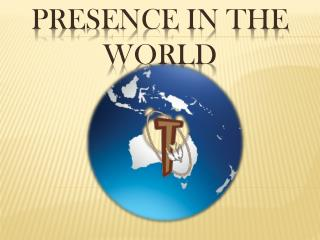 Presence in the World