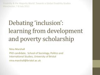 Debating  inclusion :  learning from development and poverty scholarship