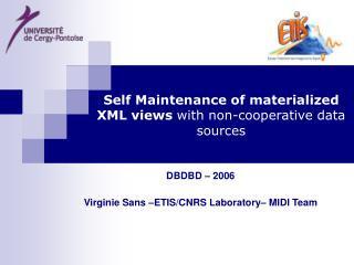 Self Maintenance of materialized XML views  with non-cooperative data sources