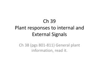 Ch 39  Plant responses to internal and External Signals