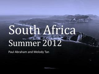 South Africa Summer 2012