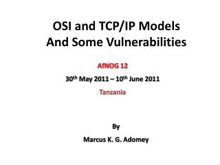 OSI and TCP/IP Models And Some Vulnerabilities