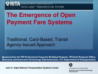The Emergence of Open Payment Fare Systems