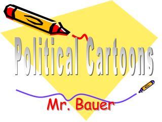 Mr. Bauer