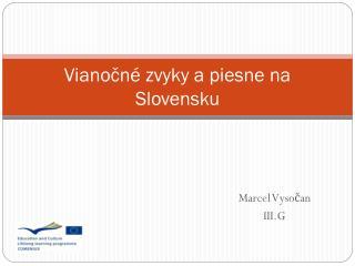 Vianočné zvyky a piesne na Slovensku