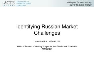 Identifying Russian Market Challenges