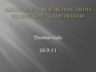 Assignment 3: Researching Media Production – Game Trailers
