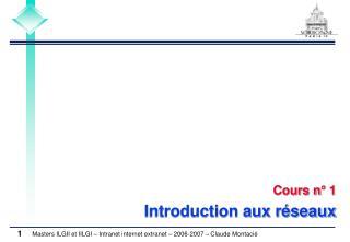 Cours n° 1 Introduction aux réseaux