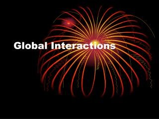 Global Interactions